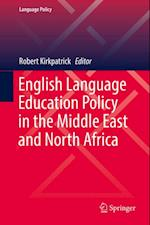 English Language Education Policy in the Middle East and North Africa (Language Policy)