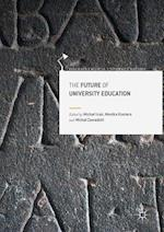 The Future of University Education (Palgrave Critical University Studies)