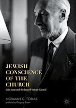 Jewish Conscience of the Church : Jules Isaac and the Second Vatican Council