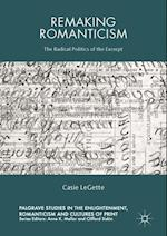 Remaking Romanticism (Palgrave Studies in the Enlightenment, Romanticism and the Cultures of Print)