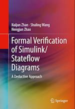 Formal Verification of Simulink/Stateflow Diagrams : A Deductive Approach