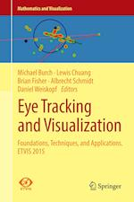 Eye Tracking and Visualization : Foundations, Techniques, and Applications. ETVIS 2015