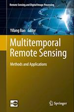 Multitemporal Remote Sensing (Remote Sensing and Digital Image Processing)