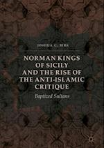 Norman Kings of Sicily and the Rise of the Anti-Islamic Critique