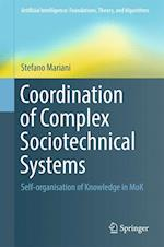 Coordination of Complex Sociotechnical Systems : Self-organisation of Knowledge in MoK
