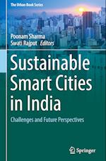 Sustainable Smart Cities in India (The Urban Book Series)