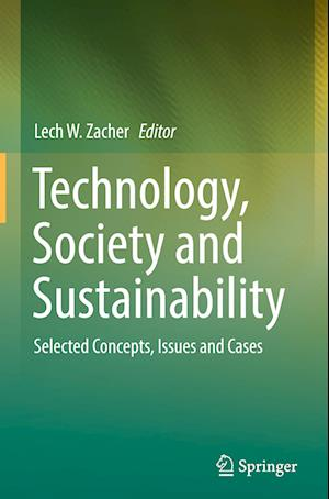 Bog, hardback Technology, Society and Sustainability af Lech W. Zacher