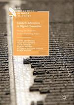 Scholarly Adventures in Digital Humanities af Helen Southworth, Nicola Wilson, Alice Staveley
