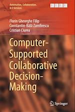 Computer-Supported Collaborative Decision-Making (Automation, Collaboration, & E-services)
