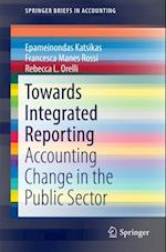Towards Integrated Reporting (Springerbriefs in Accounting)