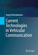 Current Technologies in Vehicular Communication