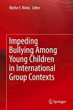 Impeding Bullying Among Young Children in International Group Contexts