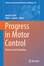 Progress in Motor Control (ADVANCES IN EXPERIMENTAL MEDICINE AND BIOLOGY, nr. 957)