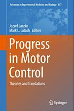 Progress in Motor Control (ADVANCES IN EXPERIMENTAL MEDICINE AND BIOLOGY)