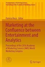 Marketing at the Confluence Between Entertainment and Analytics (Developments in Marketing Science Proceedings of the Academy of Marketing Science)