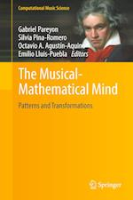 The Musical-Mathematical Mind : Patterns and Transformations