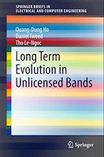 Long Term Evolution in Unlicensed Bands (Springerbriefs in Electrical and Computer Engineering)