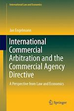 International Commercial Arbitration and the Commercial Agency Directive : A Perspective from Law and Economics