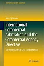 International Commercial Arbitration and the Commercial Agency Directive (International Law and Economics)