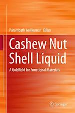 Cashew Nut Shell Liquid : A Goldfield for Functional Materials