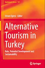 Alternative Tourism in Turkey (GEOJOURNAL LIBRARY, nr. 121)