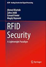 RFID Security : A Lightweight Paradigm