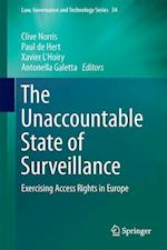 The Unaccountable State of Surveillance (Law, Governance and Technology Series, nr. 34)