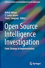 Open Source Intelligence Investigation (Advanced Sciences And Technologies for Security Applications)