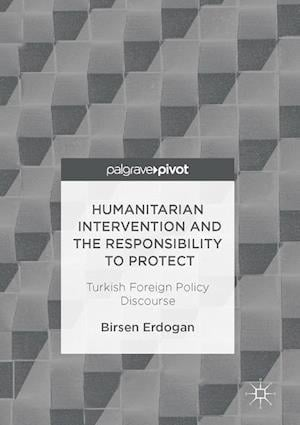 Humanitarian Intervention and the Responsibility to Protect
