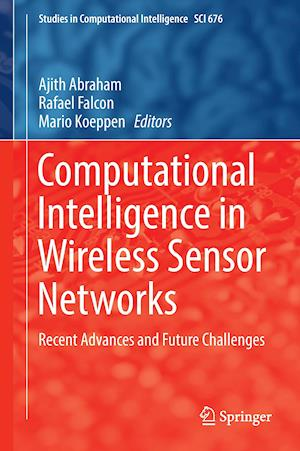 Bog, hardback Computational Intelligence in Wireless Sensor Networks : Recent Advances and Future Challenges