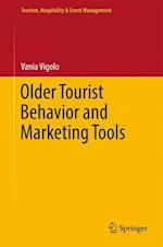 Older Tourist Behavior and Marketing Tools