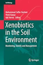 Xenobiotics in the Soil Environment af Vivek Kumar