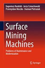 Surface Mining Machines : Problems of Maintenance and Modernization