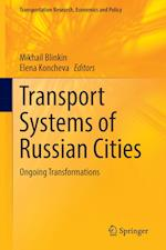 Transport Systems of Russian Cities (Transportation Research, Economics and Policy)