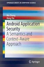 Android Application Security (Springerbriefs in Computer Science)