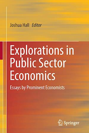 Bog, hardback Explorations in Public Sector Economics : Essays by Prominent Economists