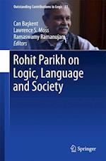 Rohit Parikh on Logic, Language and Society