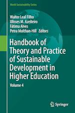 Handbook of Theory and Practice of Sustainable Development in Higher Education : Volume 4