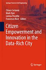 Citizen Empowerment and Innovation in the Data-Rich City (Springer Tracts in Civil Engineering)