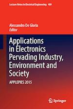 Applications in Electronics Pervading Industry, Environment and Society : APPLEPIES 2015