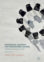 Experiential Learning for Professional Helpers : A Residential Workshop Innovation