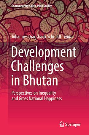 Bog, hardback Development Challenges in Bhutan : Perspectives on Inequality and Gross National Happiness