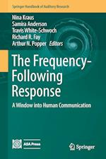 The Frequency-Following Response : A Window into Human Communication