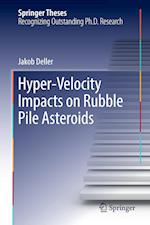 Hyper-Velocity Impacts on Rubble Pile Asteroids (Springer Theses)