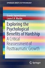 Exploring the Psychological Benefits of Hardship (SpringerBriefs in Psychology)