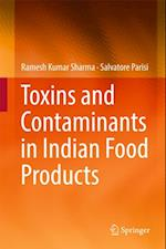 Toxins and Contaminants in Indian Food Products af Salvatore Parisi, Ramesh Kumar Sharma