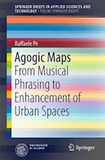 Agogic Maps : From Musical Phrasing to Enhancement of Urban Spaces