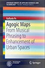 Agogic Maps (Springerbriefs in Applied Sciences and Technology)