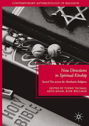 Bog, hardback New Directions in Spiritual Kinship : Sacred Ties across the Abrahamic Religions