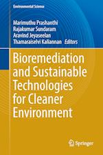 Bioremediation and Sustainable Technologies for Cleaner Environment